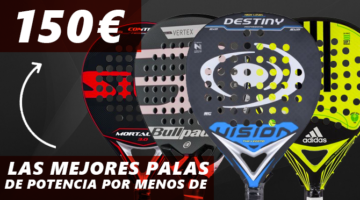 padelgrip-mejores-palas-potencia-por-menos-de-150