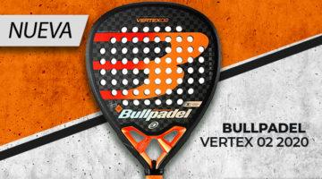 Bullpadel Vertex 02 2020