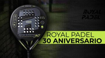 pala Royal Padel 30 aniversario