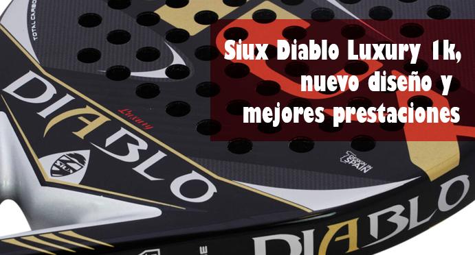 Siux Diablo Luxury 1K