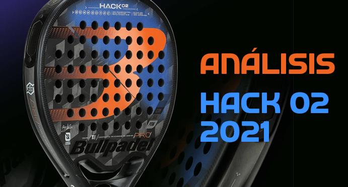 padelgrip-analisis-bullpadel-hack-02-2021